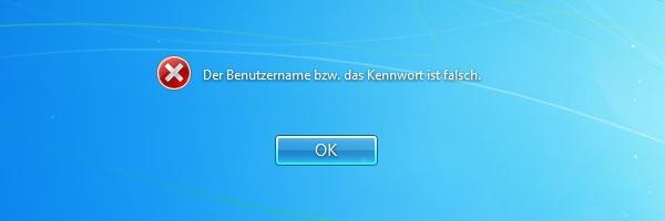 Windows 7 - Der Benutzername bzw. das Kennwort ist falsch